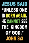 Born Again <br><b>Gospel Sign</b> <br>36