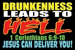 NO Drunkenness <br><b>Gospel Sign</b> <br>18