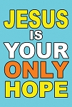 Jesus Only Hope <br><b>Sandwich Board</b> <br>(24