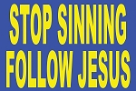 Repent/Stop Sinning <br><b>Gospel Sign</b> <br>18