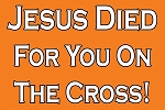 Jesus Died For You <br><b>Gospel Sign</b> <br>36