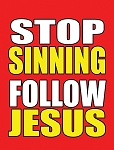 Stop Sinning/Big Fat Lies <b>Sandwich Board</b> <br>(18