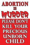 Abortion is Murder  <br><b>Gospel Sign</b> <br>36