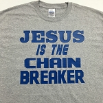 Chain Breaker | Gospel Preaching T-Shirt