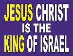 Jesus King of Israel <br><b>Gospel Sign</b> <br>24
