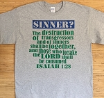 Sinner or Saint? | Gospel Preaching T-Shirt