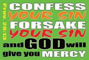 Forsake Your SIns <br><b>Gospel Sign</b> <br>36