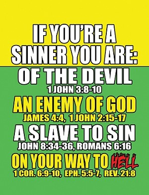 If A Sinner... <br><b>Gospel Sign</b> <br>18