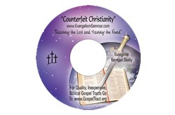 """Counterfeit Christianity"" Audio Sermon CD"