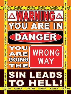 Warning/God Sees <br><b>Sandwich Board</b> <br>(24