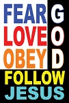 Fear Love Obey God  <br><b>Gospel Sign</b> <br>36